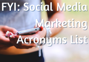 Sprout Social offers a great Social Media Marketing Acronym List