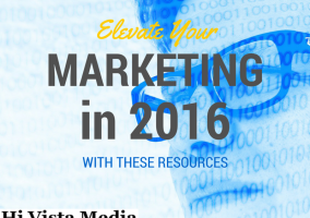 HVM- Elevate Your Marketing in 2016 with these Resources
