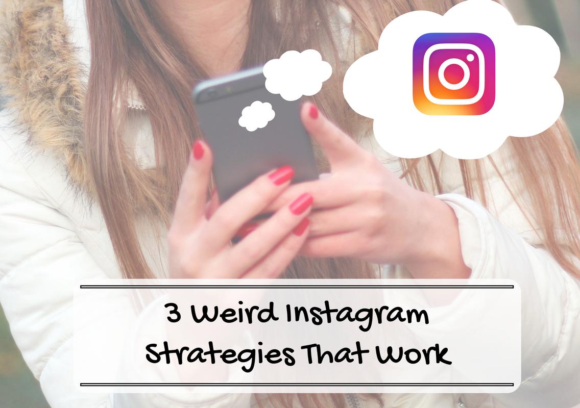 Hi Vista Media Blog Post - 3 Weird Instagram Strategies